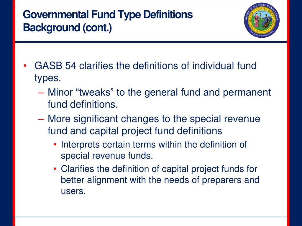 Governmental Fund Type Definitions Background (cont.)