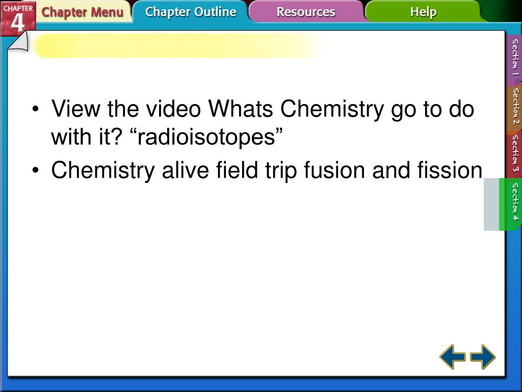"""View the video Whats Chemistry go to do with it? """"radioisotopes"""""""