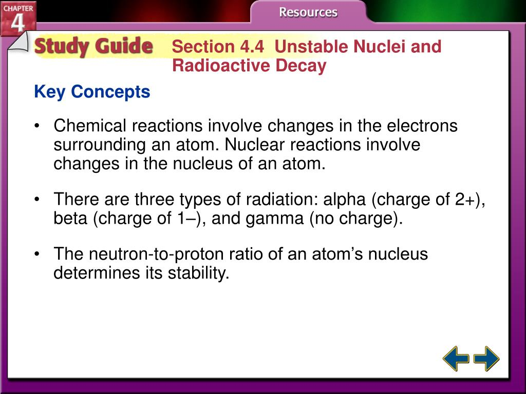 Section 4.4  Unstable Nuclei and
