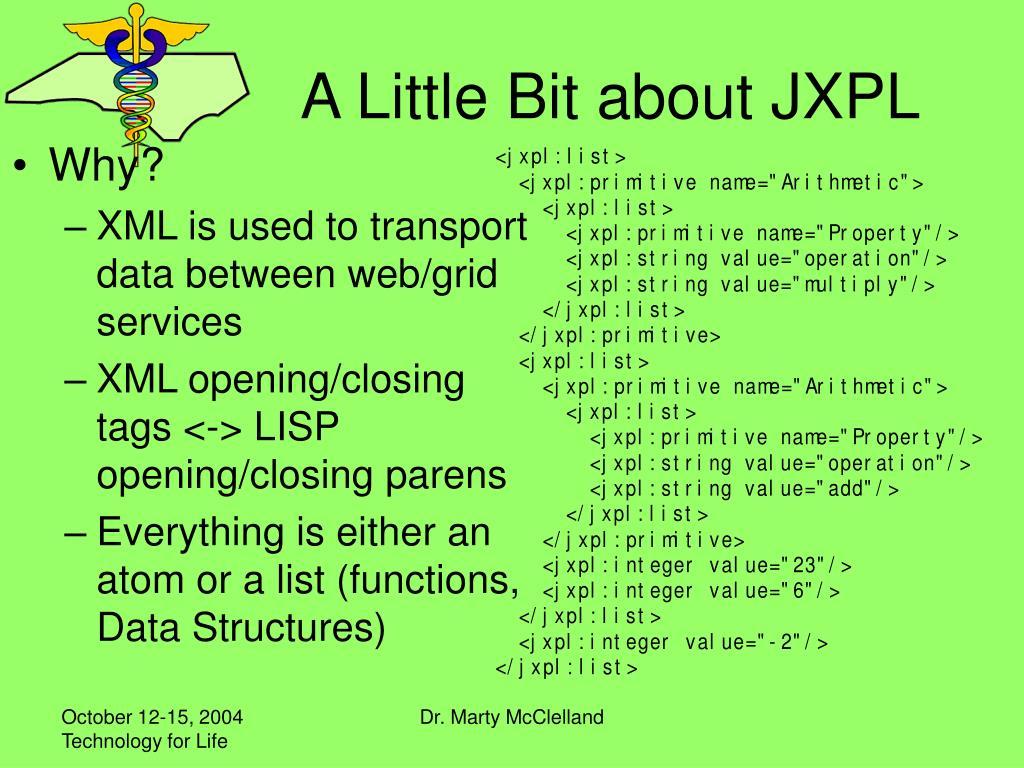 A Little Bit about JXPL