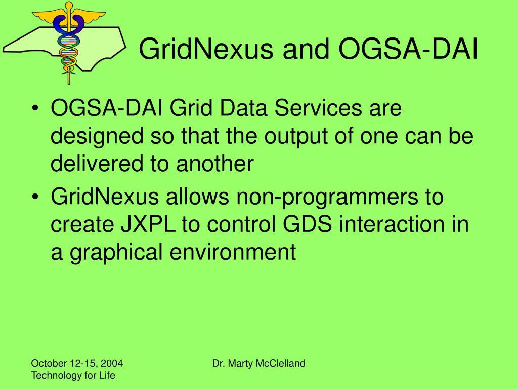 GridNexus and OGSA-DAI