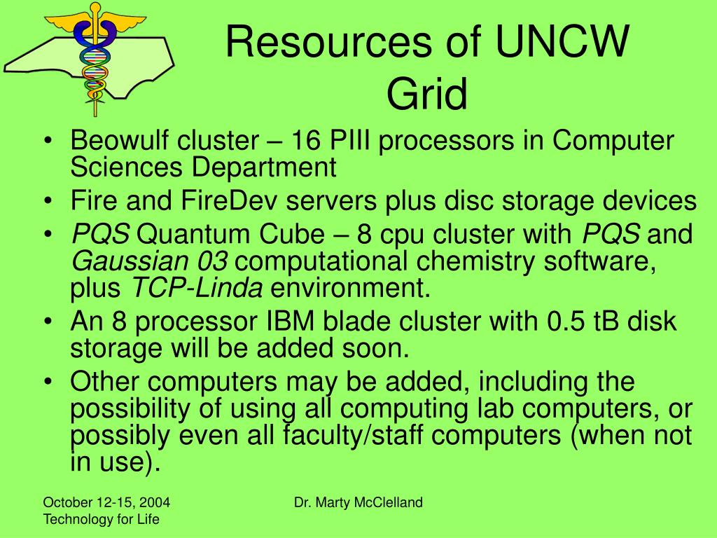 Resources of UNCW Grid