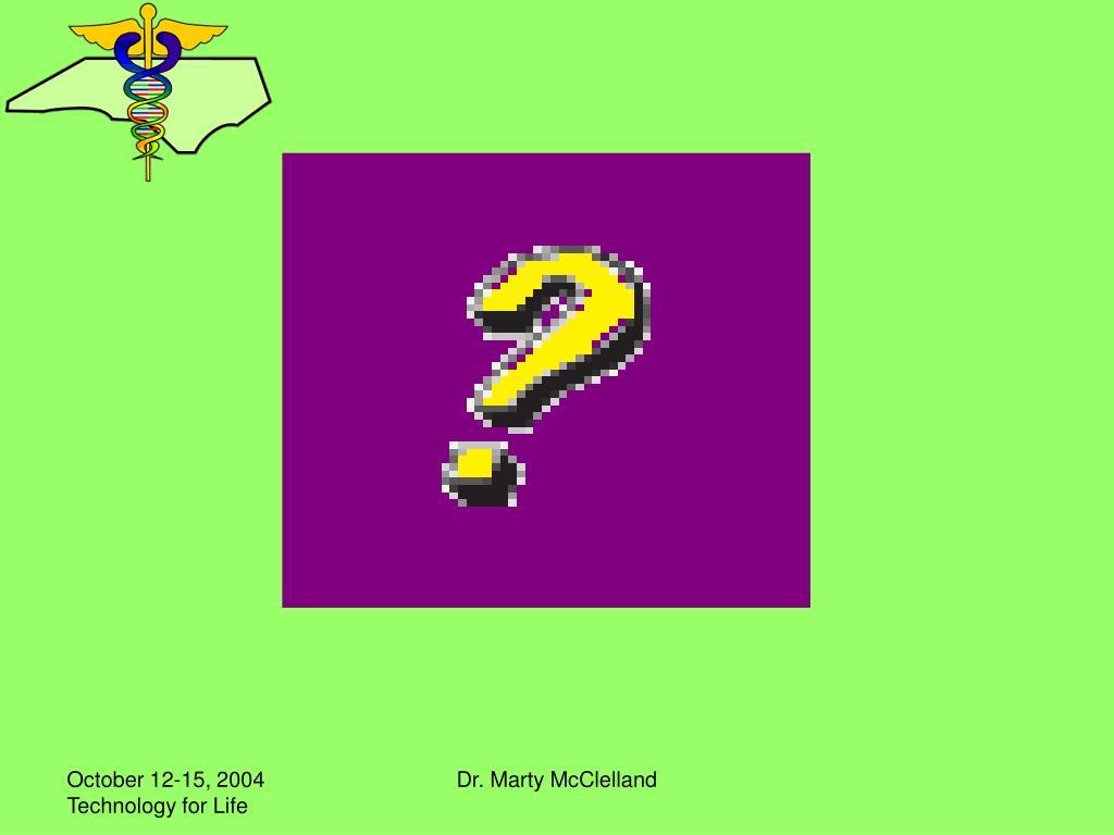 Dr. Marty McClelland