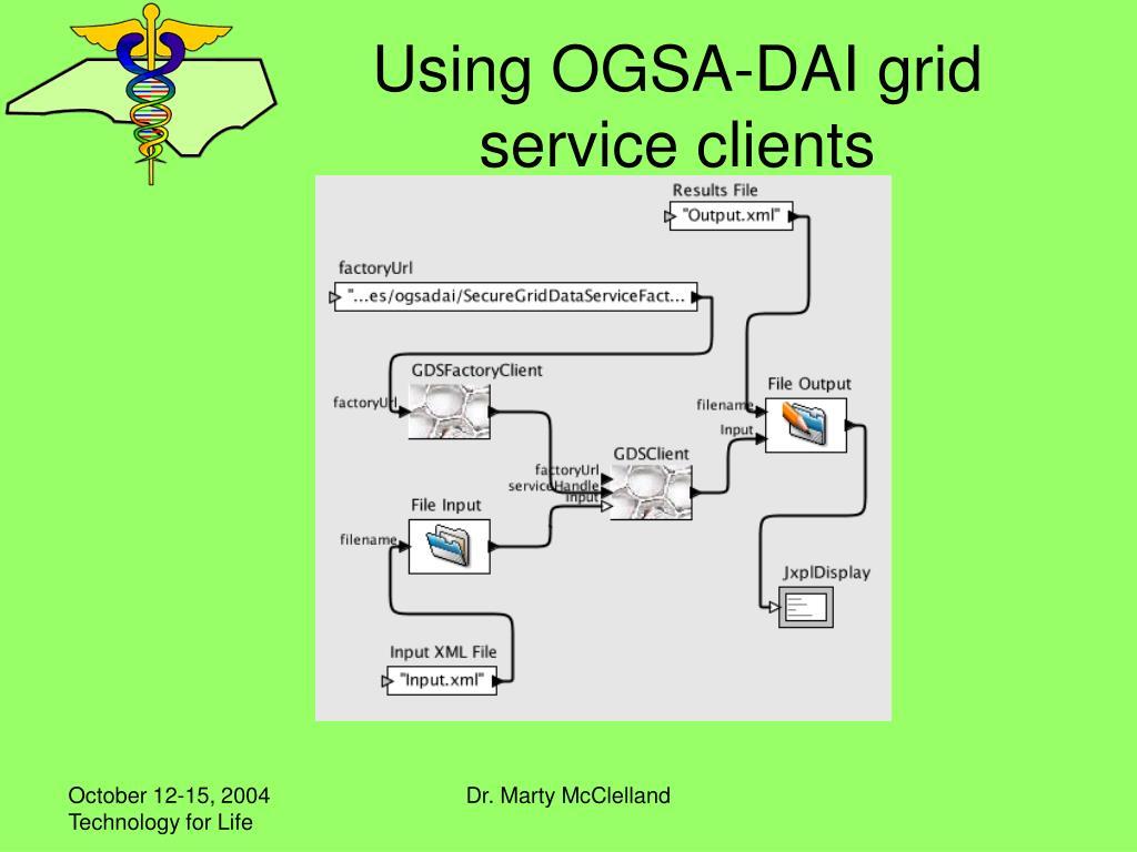 Using OGSA-DAI grid service clients