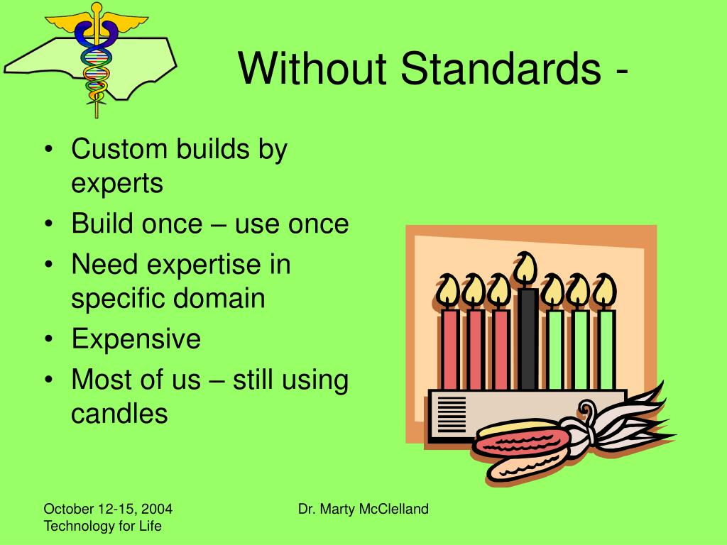 Without Standards -