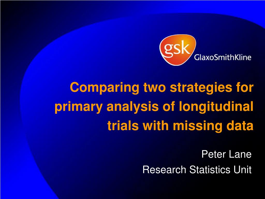 comparing two strategies for primary analysis of longitudinal trials with missing data l.