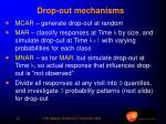 drop out mechanisms