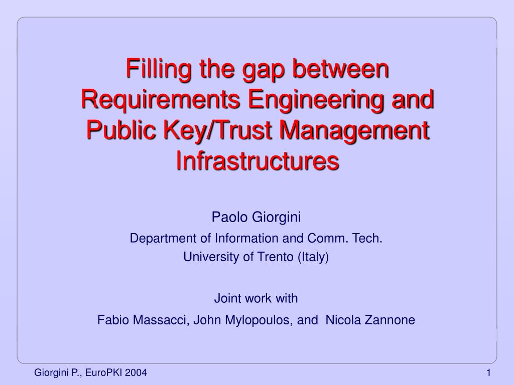 filling the gap between requirements engineering and public key trust management infrastructures