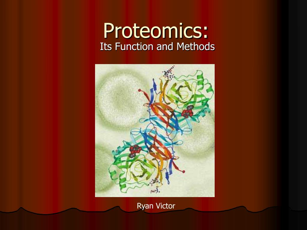 Proteomics: