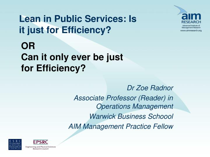 lean in public services is it just for efficiency n.