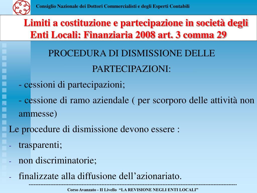 Limiti a costituzione e partecipazione in società degli Enti Locali: Finanziaria 2008 art. 3 comma 29