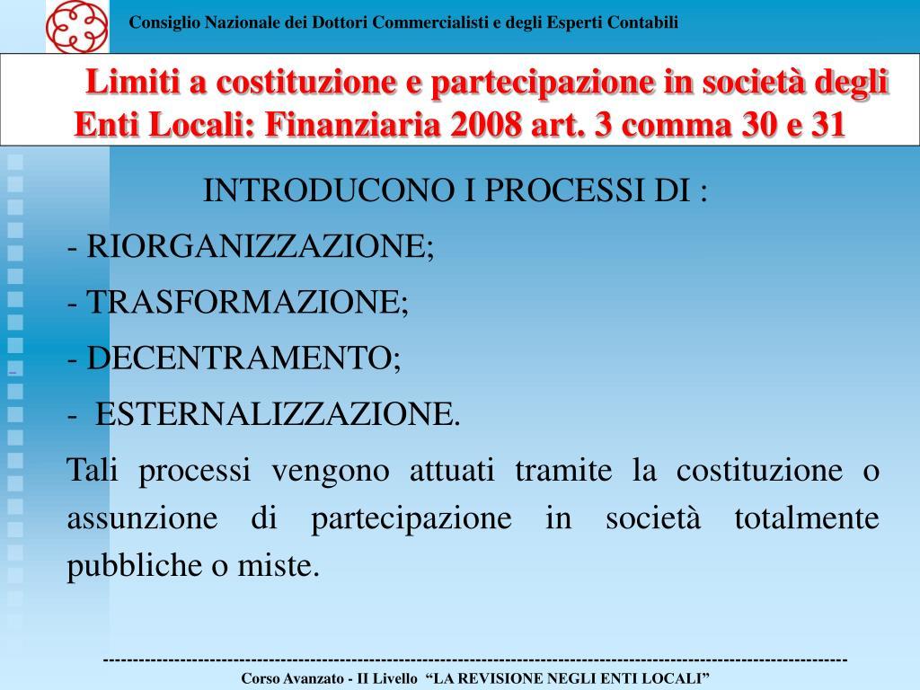 Limiti a costituzione e partecipazione in società degli Enti Locali: Finanziaria 2008 art. 3 comma 30 e 31