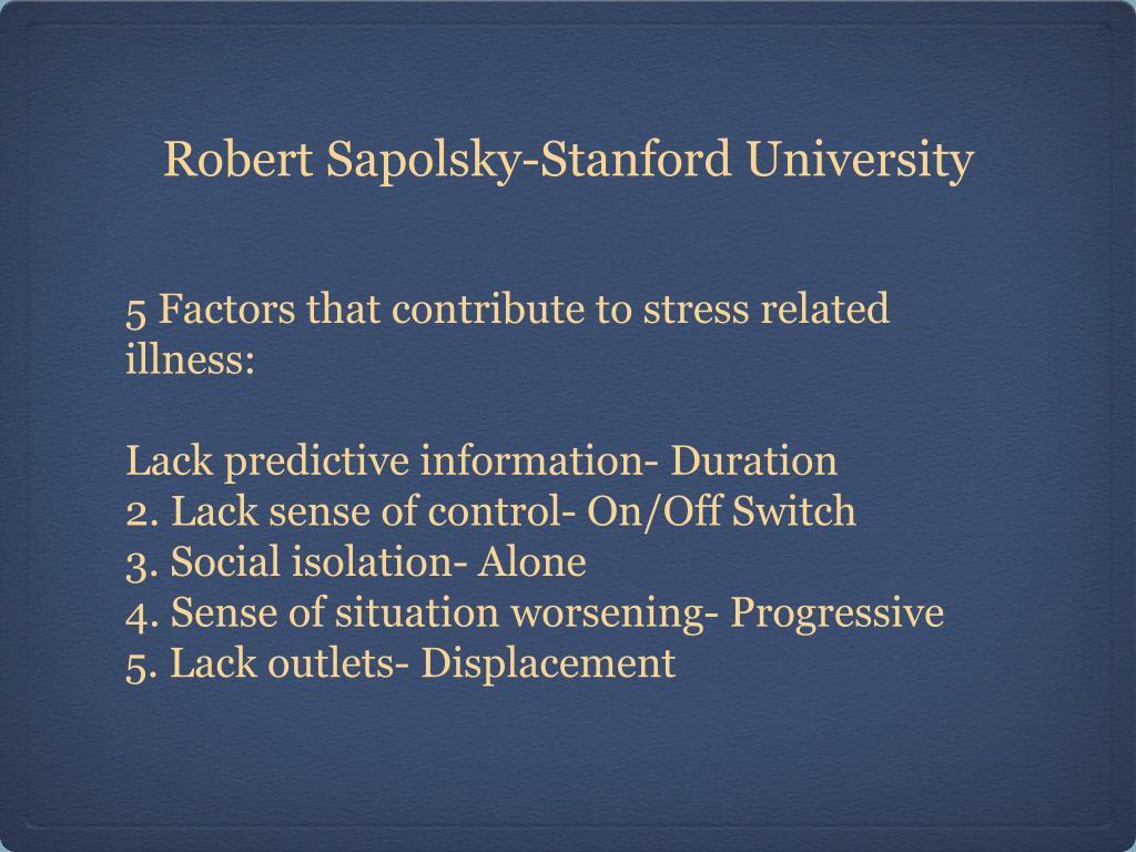 Robert Sapolsky-Stanford University