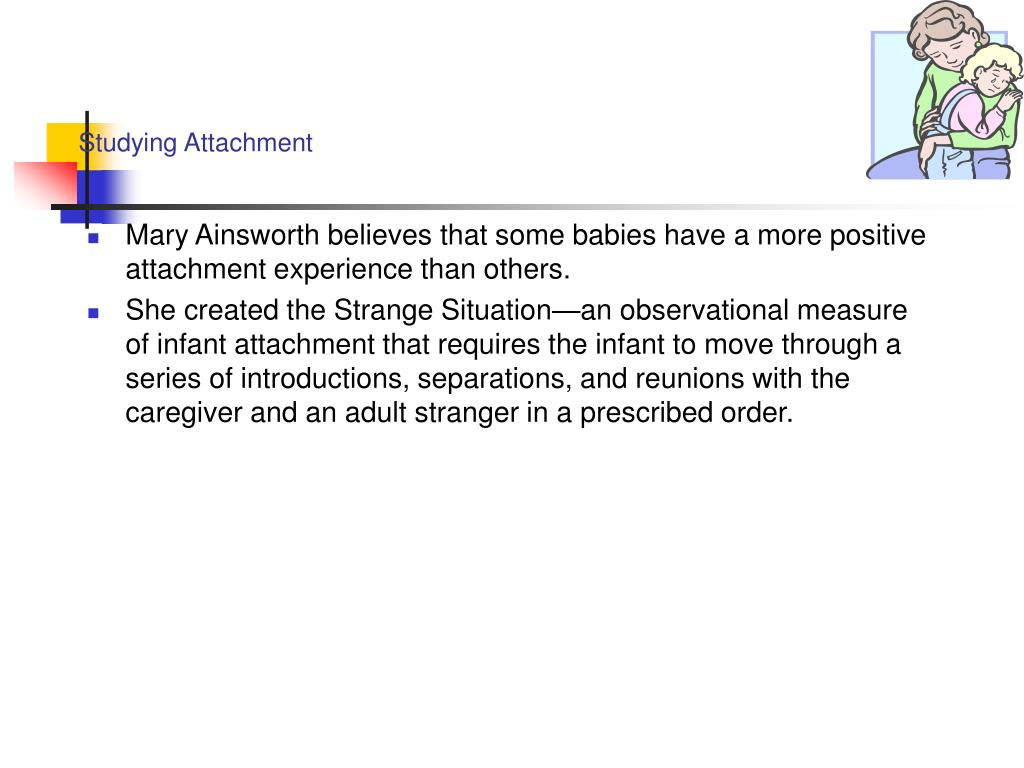Studying Attachment
