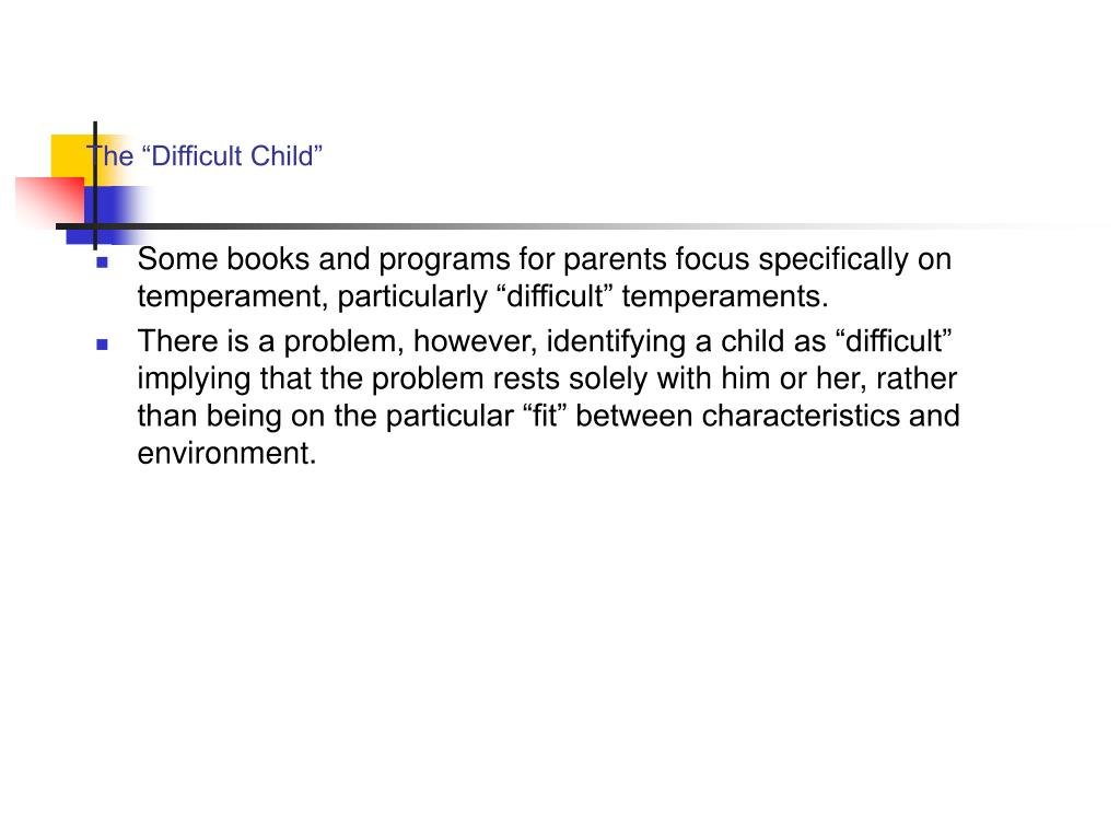 """The """"Difficult Child"""""""