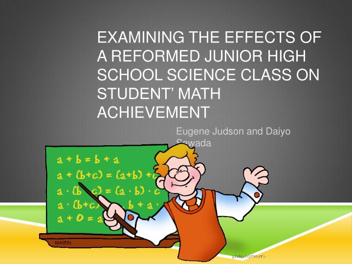 Examining the effects of a reformed junior high school science class on student math achievement