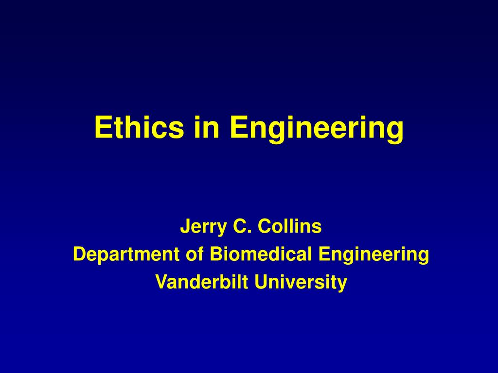 ethics in engineering l.