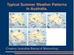 typical summer weather patterns in australia