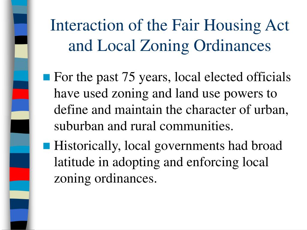 Interaction of the Fair Housing Act and Local Zoning Ordinances
