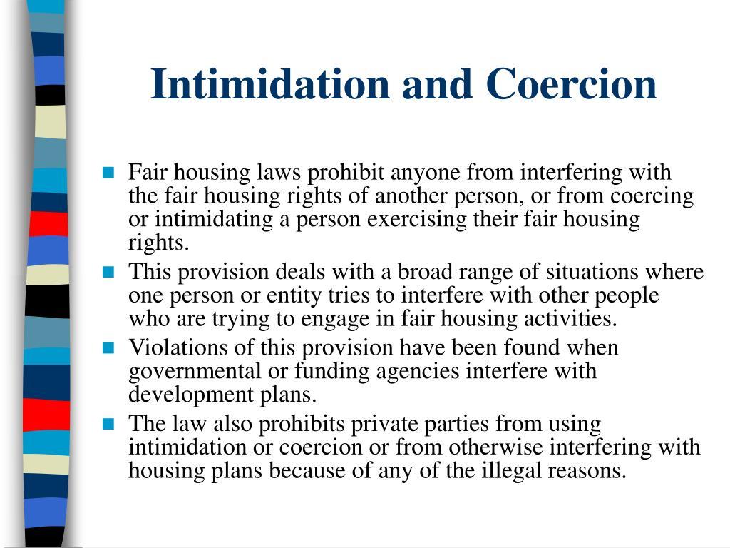 Intimidation and Coercion