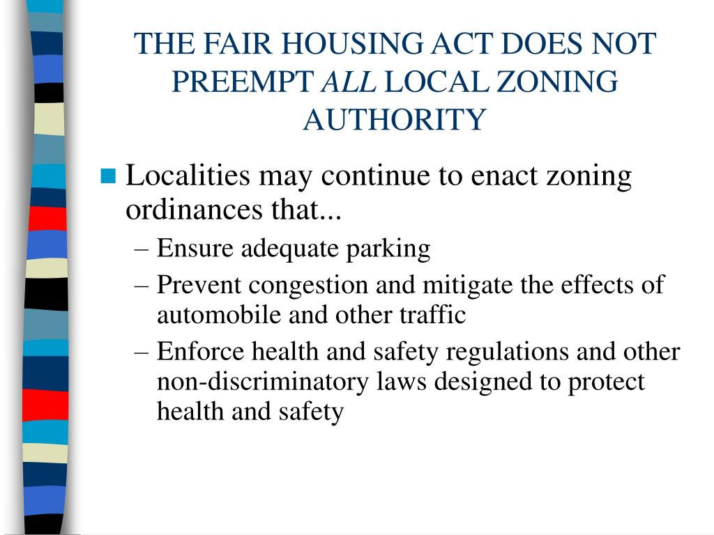 THE FAIR HOUSING ACT DOES NOT PREEMPT