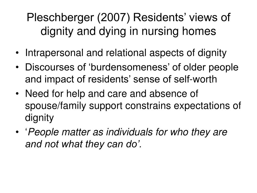 Pleschberger (2007) Residents' views of dignity and dying in nursing homes
