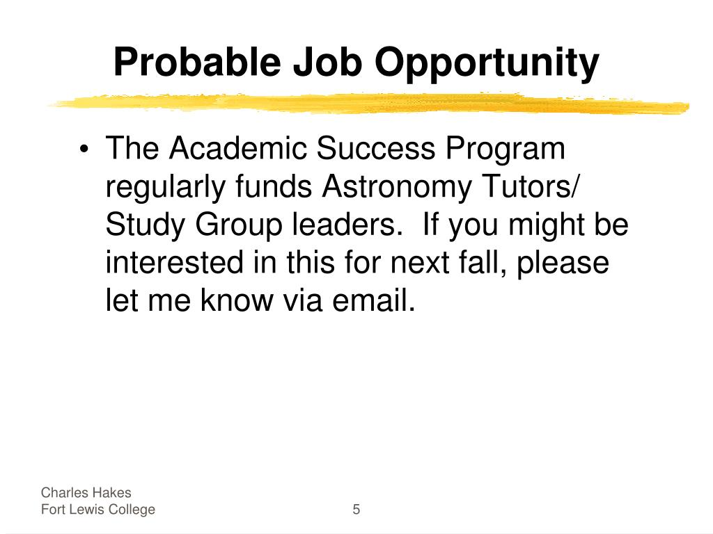 Probable Job Opportunity