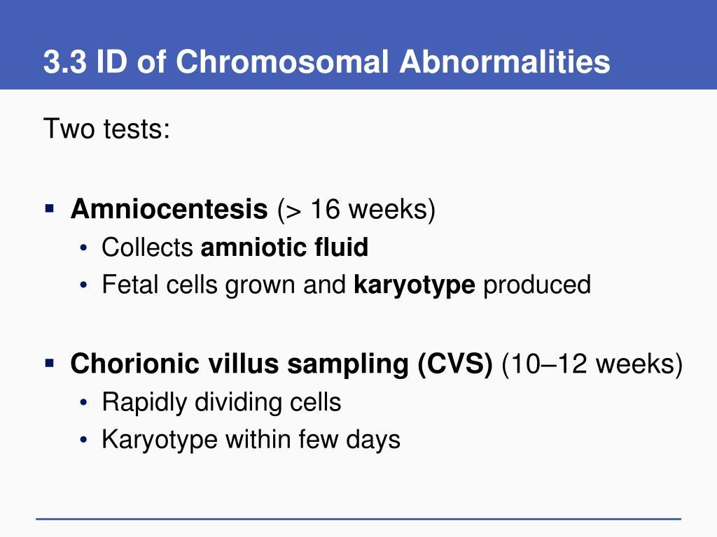 3.3 ID of Chromosomal Abnormalities