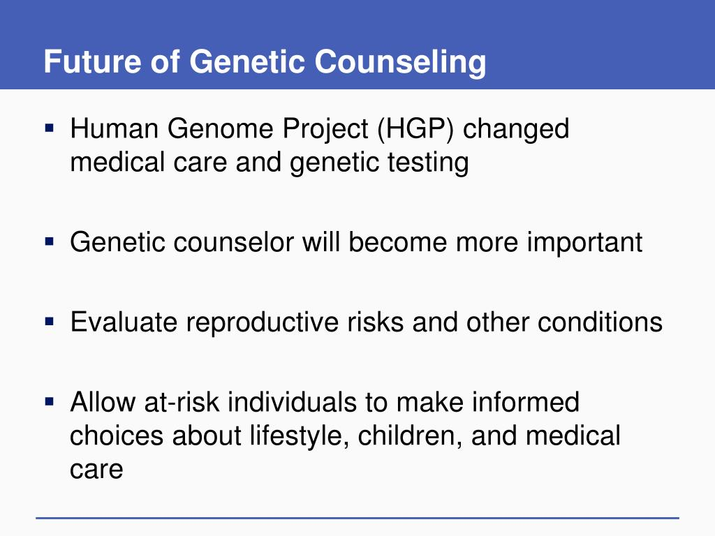 Future of Genetic Counseling