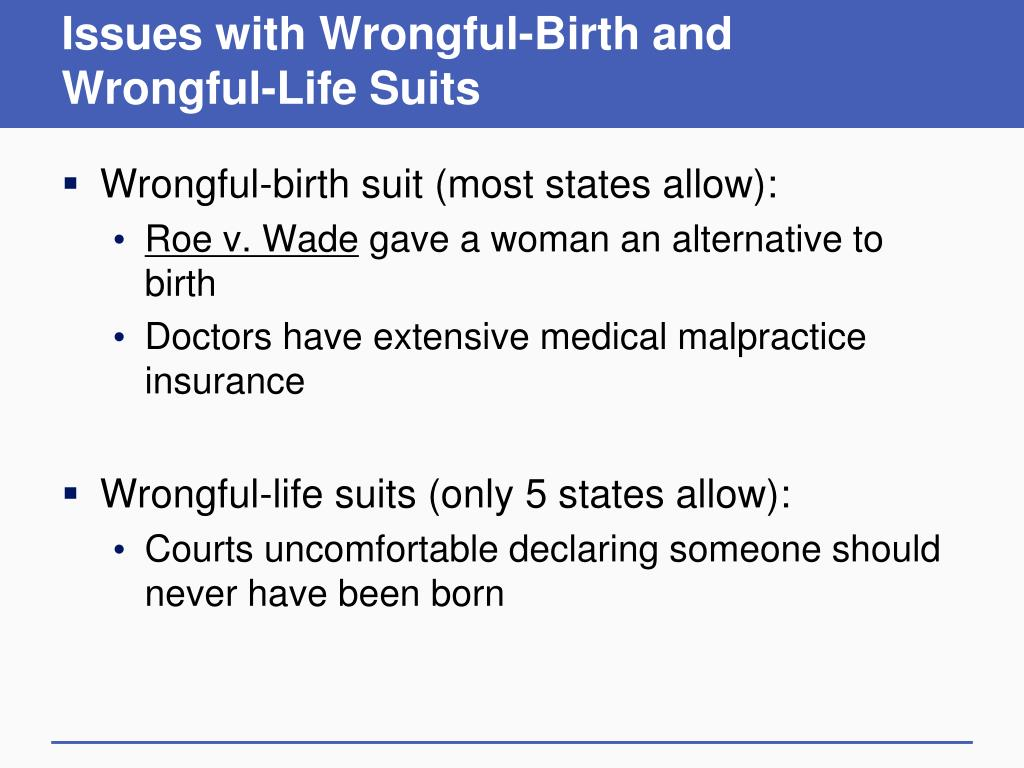 Issues with Wrongful-Birth and