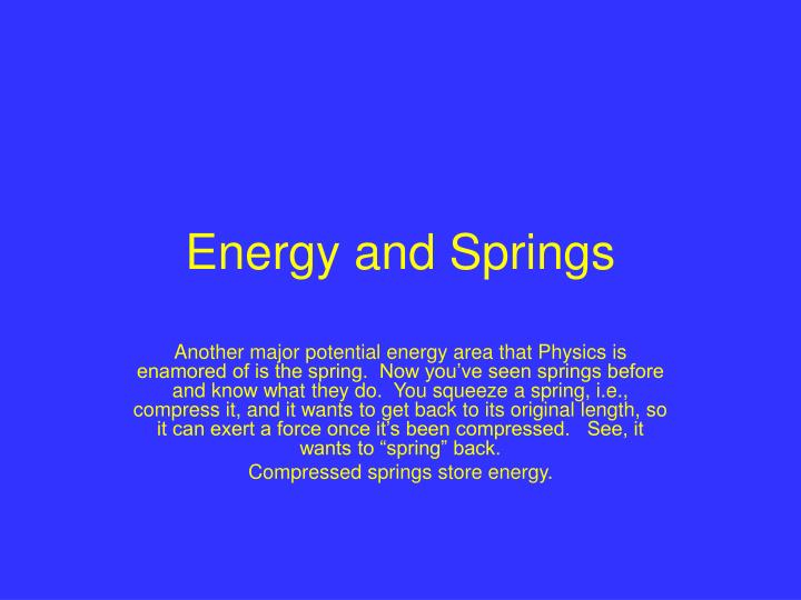 Energy and springs