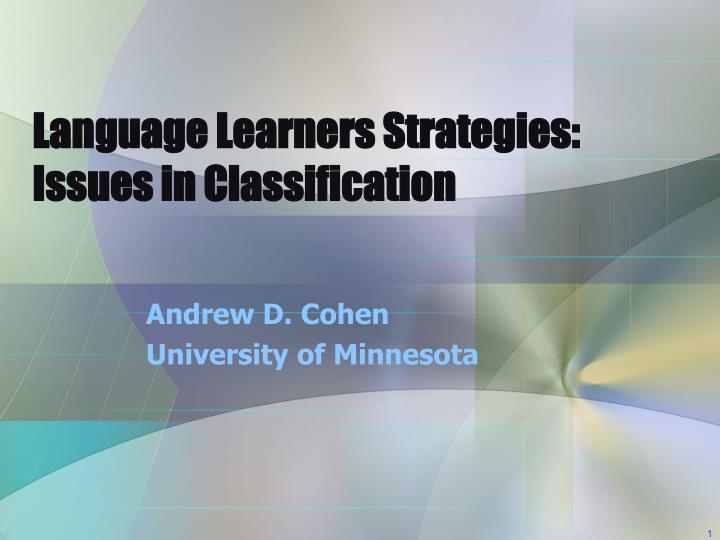 Language learners strategies issues in classification
