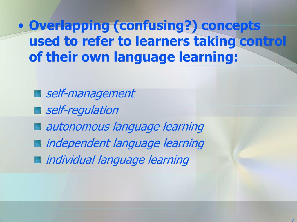 Overlapping (confusing?) concepts used to refer to learners taking control of their own language learning: