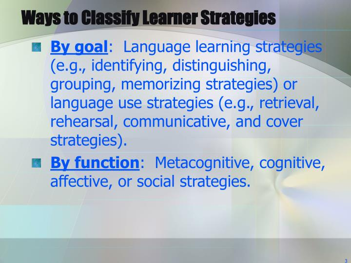 Ways to classify learner strategies