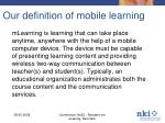 our definition of mobile learning