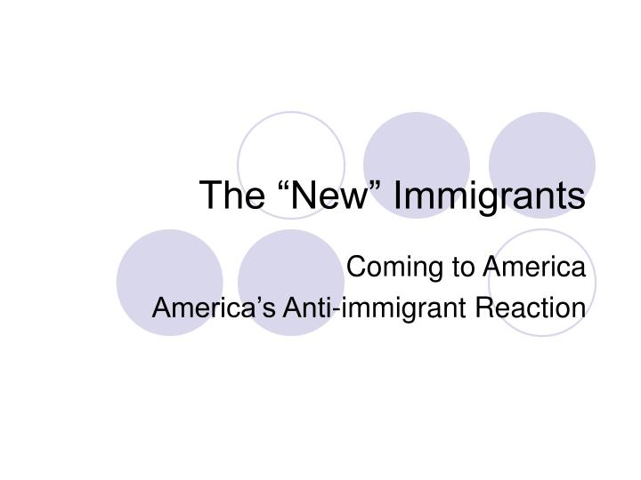 the new immigrants n.