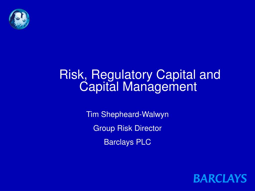 risk regulatory capital and capital management l.