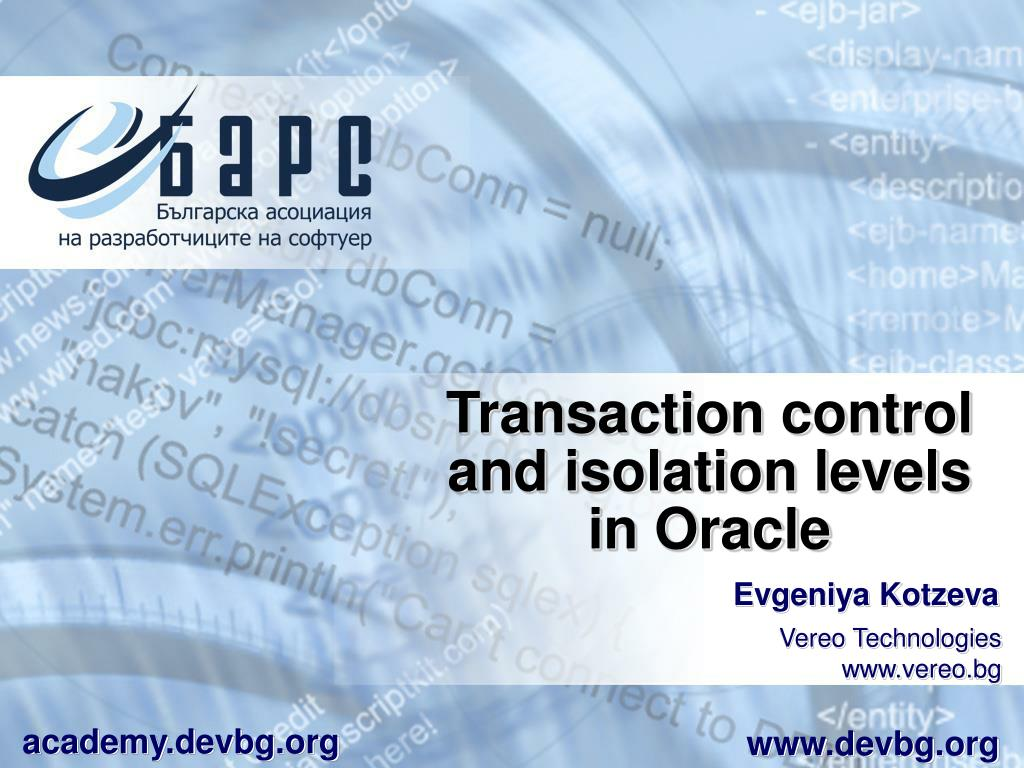 transaction control and isolation levels in oracle l.
