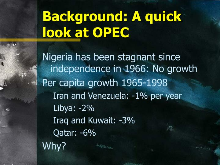 Background: A quick look at OPEC