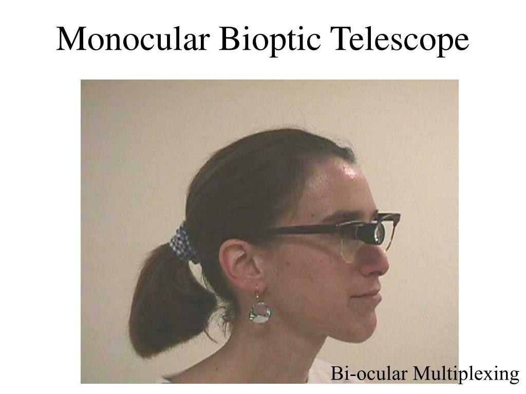 Monocular Bioptic Telescope
