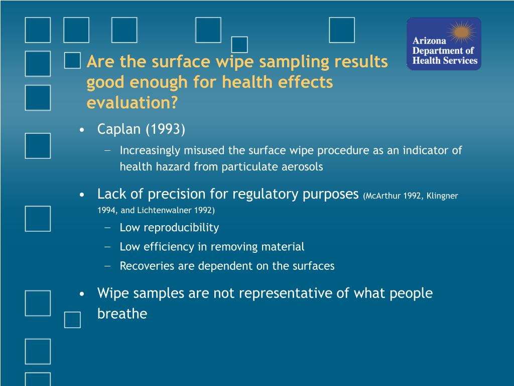 Are the surface wipe sampling results good enough for health effects evaluation?