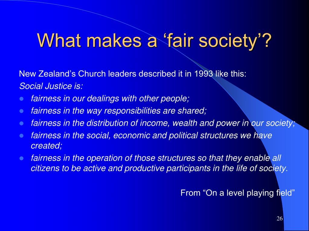 What makes a 'fair society'?