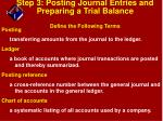 step 3 posting journal entries and preparing a trial balance define the following terms