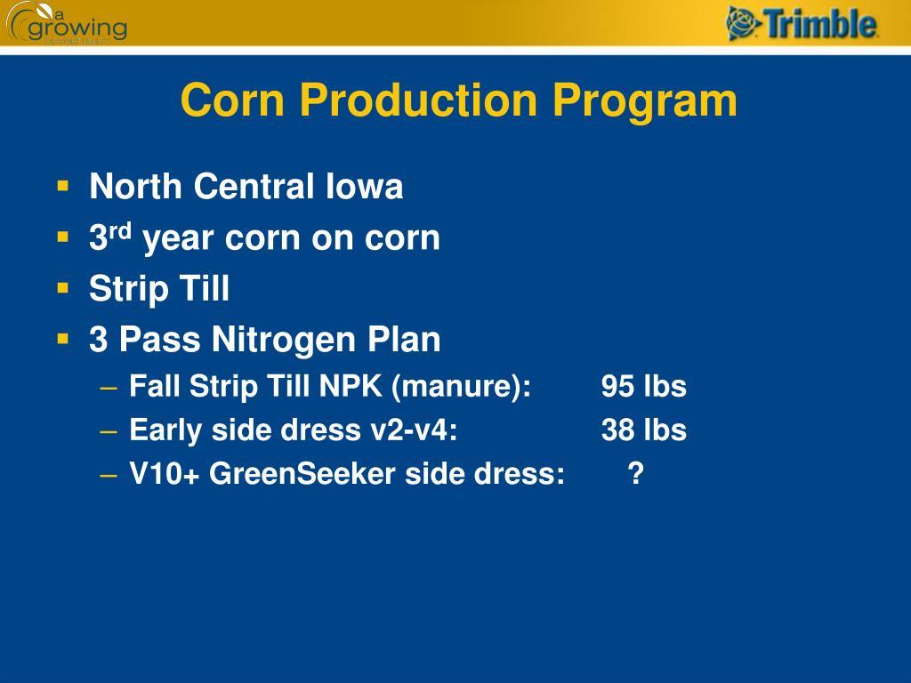 Corn Production Program