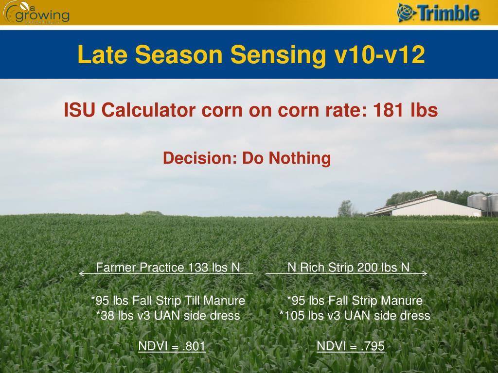 Late Season Sensing v10-v12