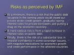 risks as perceived by imf