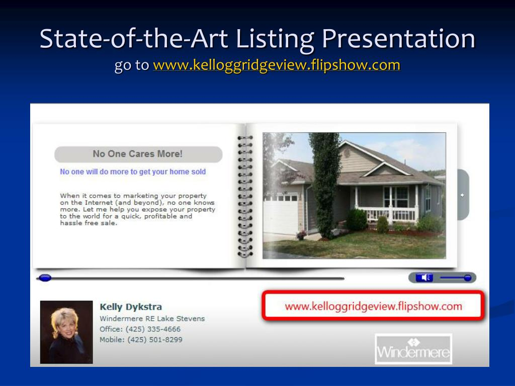 State-of-the-Art Listing Presentation