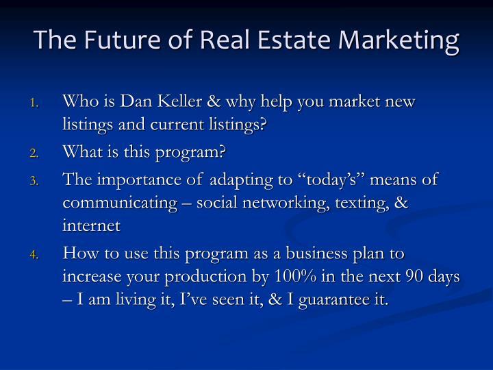 The future of real estate marketing
