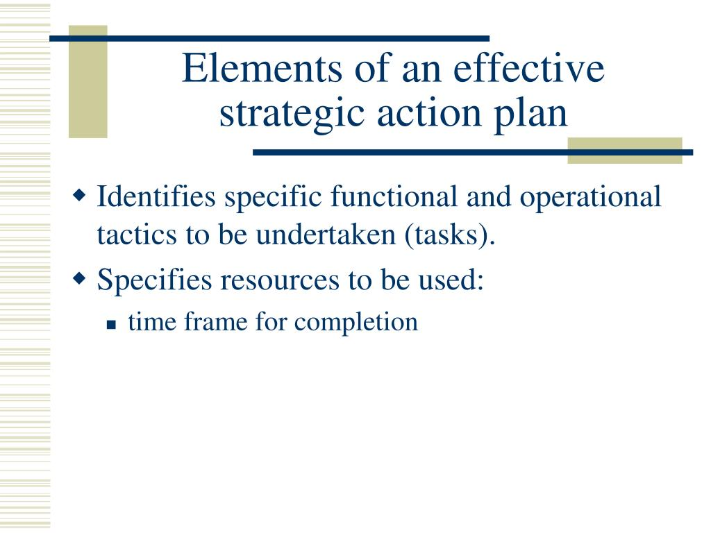 Elements of an effective strategic action plan