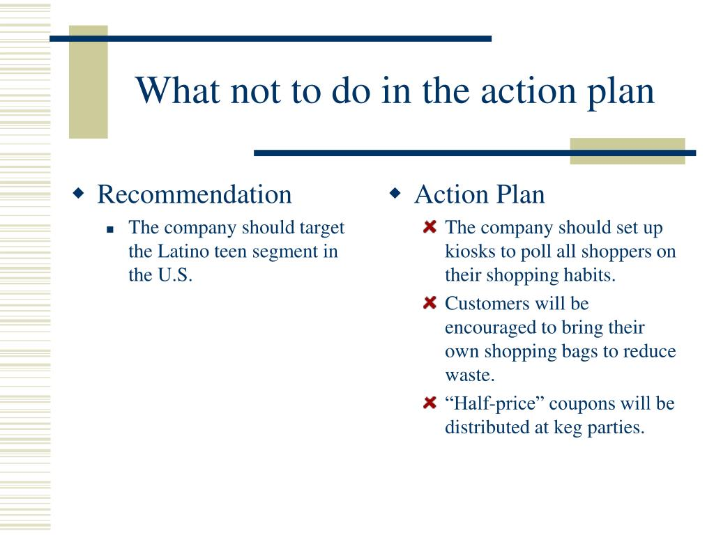 What not to do in the action plan